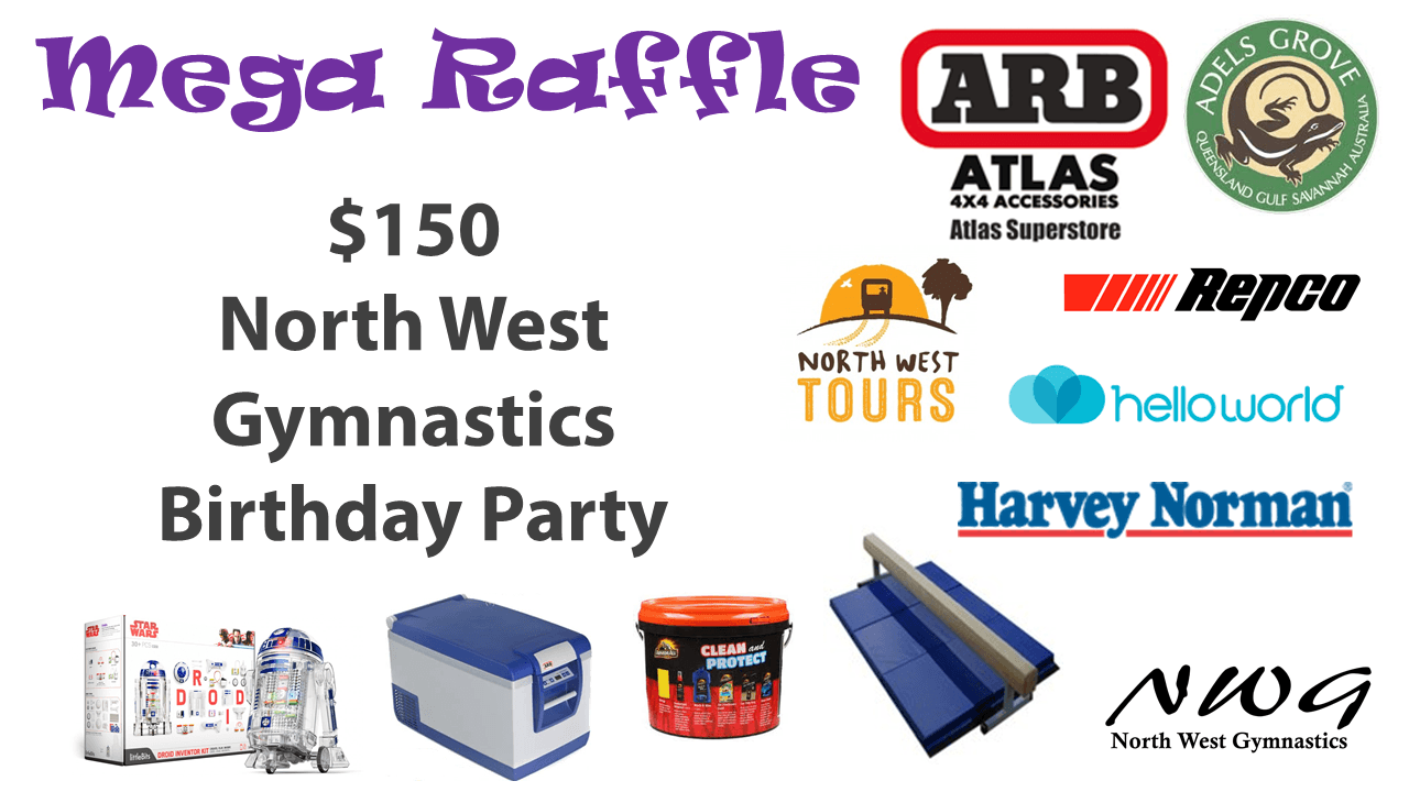 North West Gymnastics Mount Isa NWG MEGA Raffle nwgmountisa mountisagymnastics North West Gymnastics Birthday Party Prize